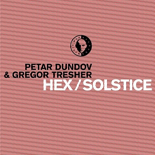 Play & Download Hex / Solstice by Petar Dundov | Napster