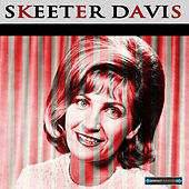 Skeeter Davis Remastered by Skeeter Davis