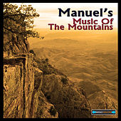 Manuel's Music of the Mountains Remastered by Manuel