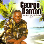Caribbean Gospel Rhythms Vol. 3 by George Banton