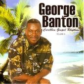 Play & Download Caribbean Gospel Rhythms Vol. 3 by George Banton | Napster
