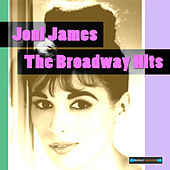 Play & Download Joni James Sings the Broadway Hits by Joni James | Napster