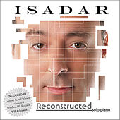 Play & Download Reconstructed (Solo Piano) by Isadar | Napster