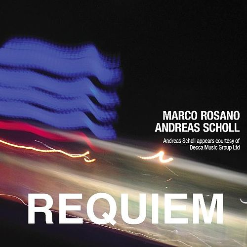 Play & Download Marco Rosano: Requiem - Single by Andreas Scholl | Napster