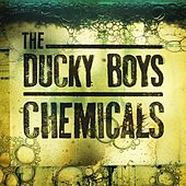 Play & Download Chemicals by Ducky Boys | Napster