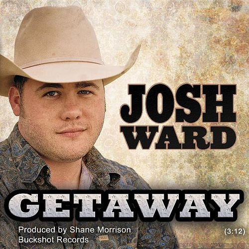 Getaway - Single by Josh Ward