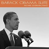 Play & Download Barack Obama Suite by Michael Silverman | Napster