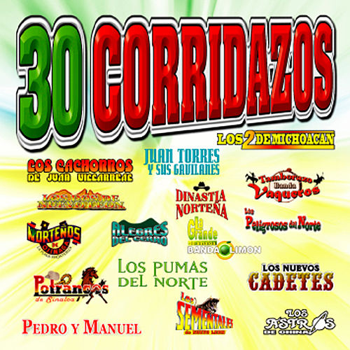 Play & Download 30 Corridazos by Various Artists | Napster