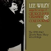 Play & Download Sings The Songs Of George & Ira Gershwin & Cole Porter by Lee Wiley | Napster