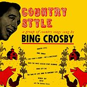 Country Style by Bing Crosby