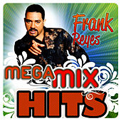 Play & Download Mega MixHits by Frank Reyes | Napster