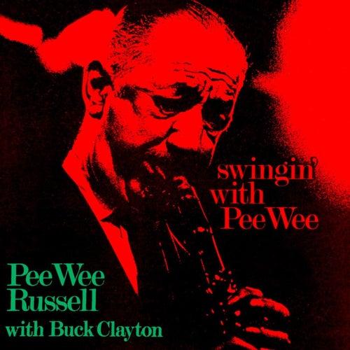 Swingin' With Pee Wee von Pee Wee Russell