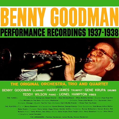 Performance Recordings 1937-1938 by Benny Goodman