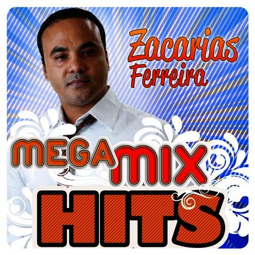 Play & Download Mega MixHits by Zacarias Ferreira | Napster