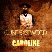Caroline by Clint Eastwood