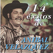 Play & Download 14 Exitos by Anibal Velasquez | Napster