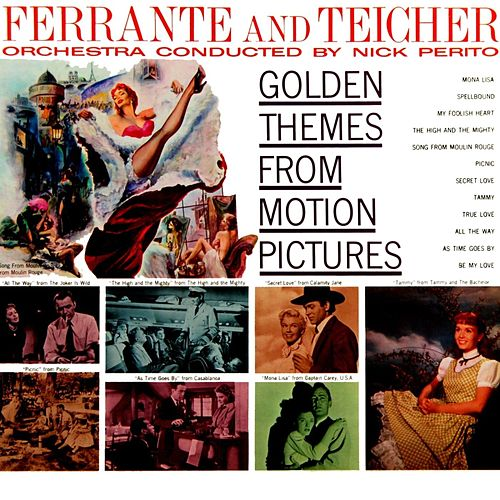 Golden Themes From Motion Pictures by Ferrante and Teicher