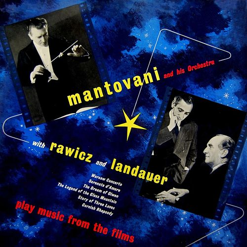Play Music From The Films by Mantovani & His Orchestra