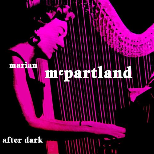 Play & Download After Dark by Marian McPartland | Napster
