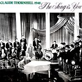 The Song Is You by Claude Thornhill