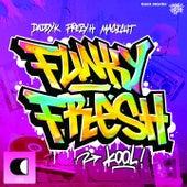 Kool by Funky Fresh