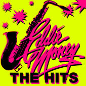 Play & Download The Hits (Re-Recorded Versions) by Eddie Money | Napster