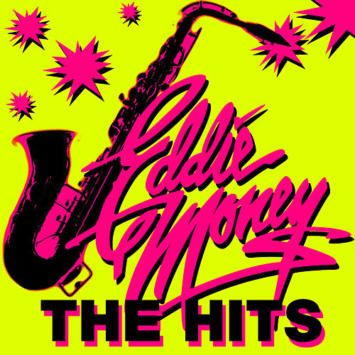 The Hits (Re-Recorded Versions) by Eddie Money