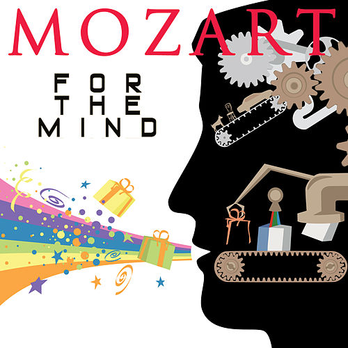 Play & Download Mozart for the Mind by Various Artists | Napster