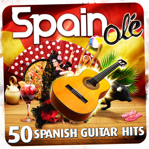 Play & Download Spain Olé. 50 Spanish Guitar Hits by Manuel Granada | Napster