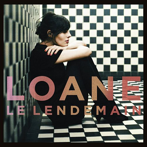 Play & Download Le Lendemain by Loane | Napster