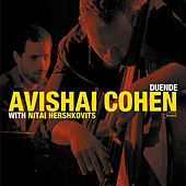 Duende (with Nitai Hershkovits) von Avishai Cohen (bass)