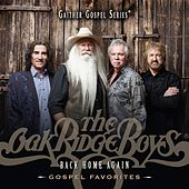 Back Home Again by The Oak Ridge Boys