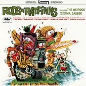 Play & Download Rods N' Ratfinks by Mr. Gasser & The Weirdos | Napster