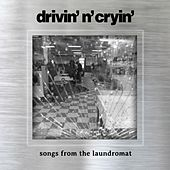 Songs From The Laundromat by Drivin' N' Cryin'