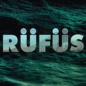 Rufus EP (BLUE) by Rufus