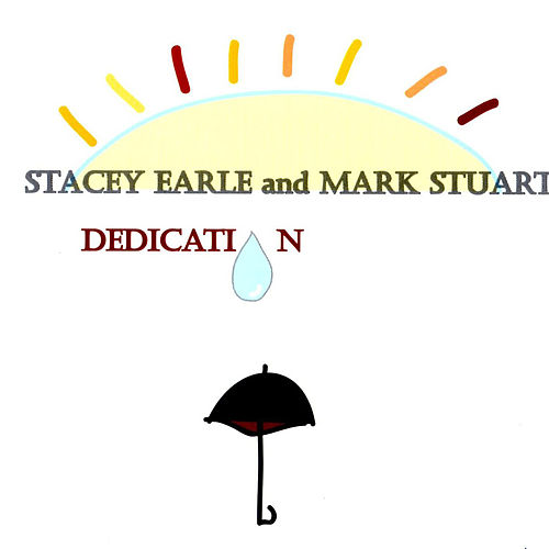 Play & Download Dedication by Stacey Earle | Napster