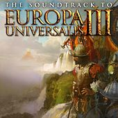 Play & Download Europa Universalis III Soundtrack by Paradox Interactive | Napster
