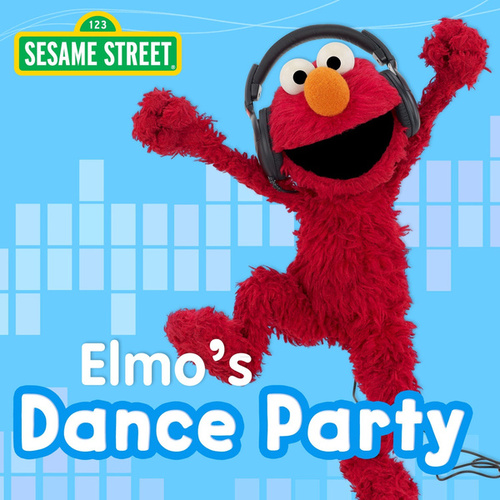 Play & Download Elmo's Dance Party by Sesame Street | Napster