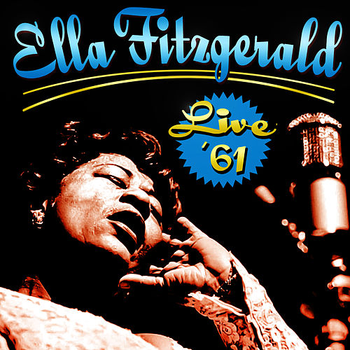 Play & Download Live '61 by Ella Fitzgerald | Napster