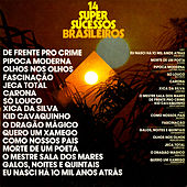 Play & Download 14 Super Sucessos Brasileiros by Various Artists | Napster