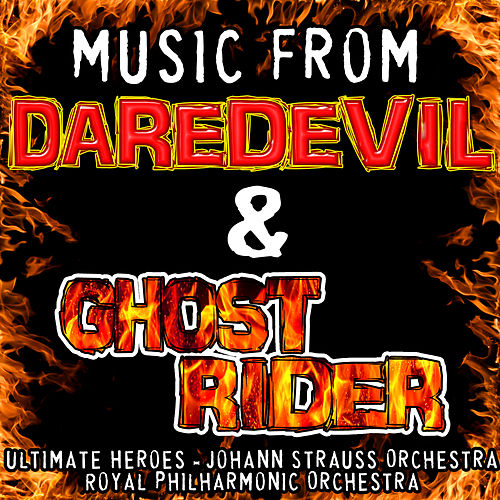 Play & Download Music from Daredevil & Ghost Rider by Various Artists | Napster