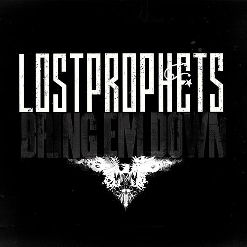 Play & Download Bring 'Em Down by Lostprophets | Napster