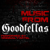 Play & Download Music from Goodfellas by Original Cartel | Napster