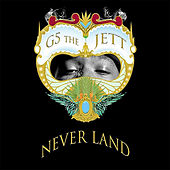 Never Land by G5 the Jett