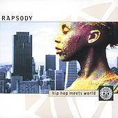 Hip Hop Meets World von RAPSODY