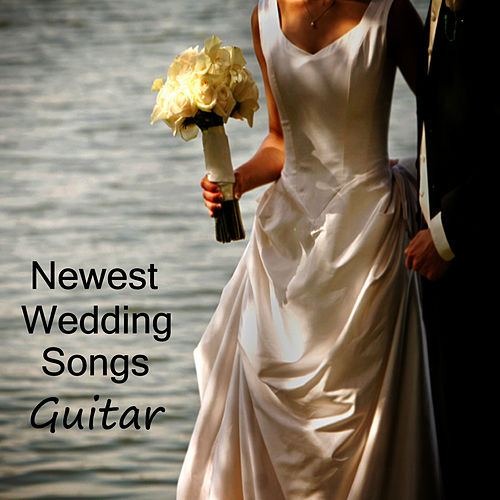 The Newest Wedding Songs Guitar By Music Experts