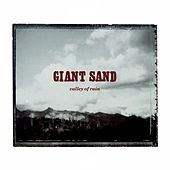 Play & Download Valley Of Rain by Giant Sand | Napster