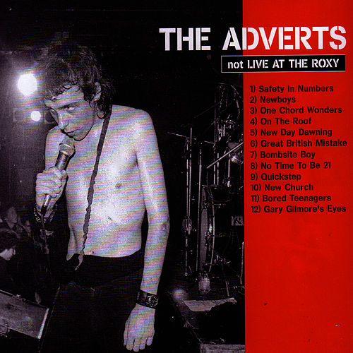 Live At the Roxy by The Adverts