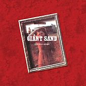 Play & Download The Love Songs by Giant Sand | Napster
