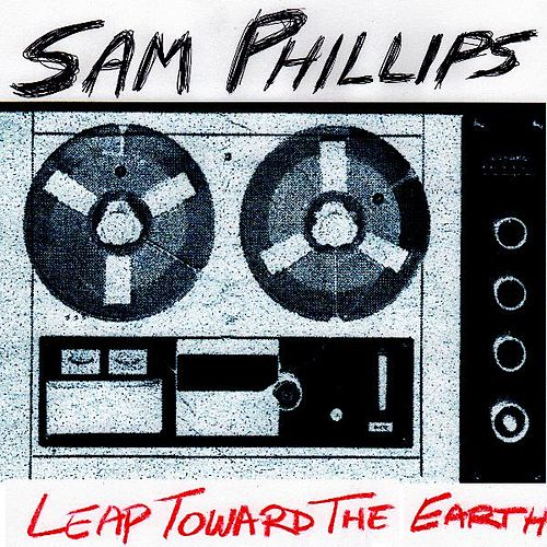 Play & Download Leap Toward the Earth - Single by Sam Phillips | Napster